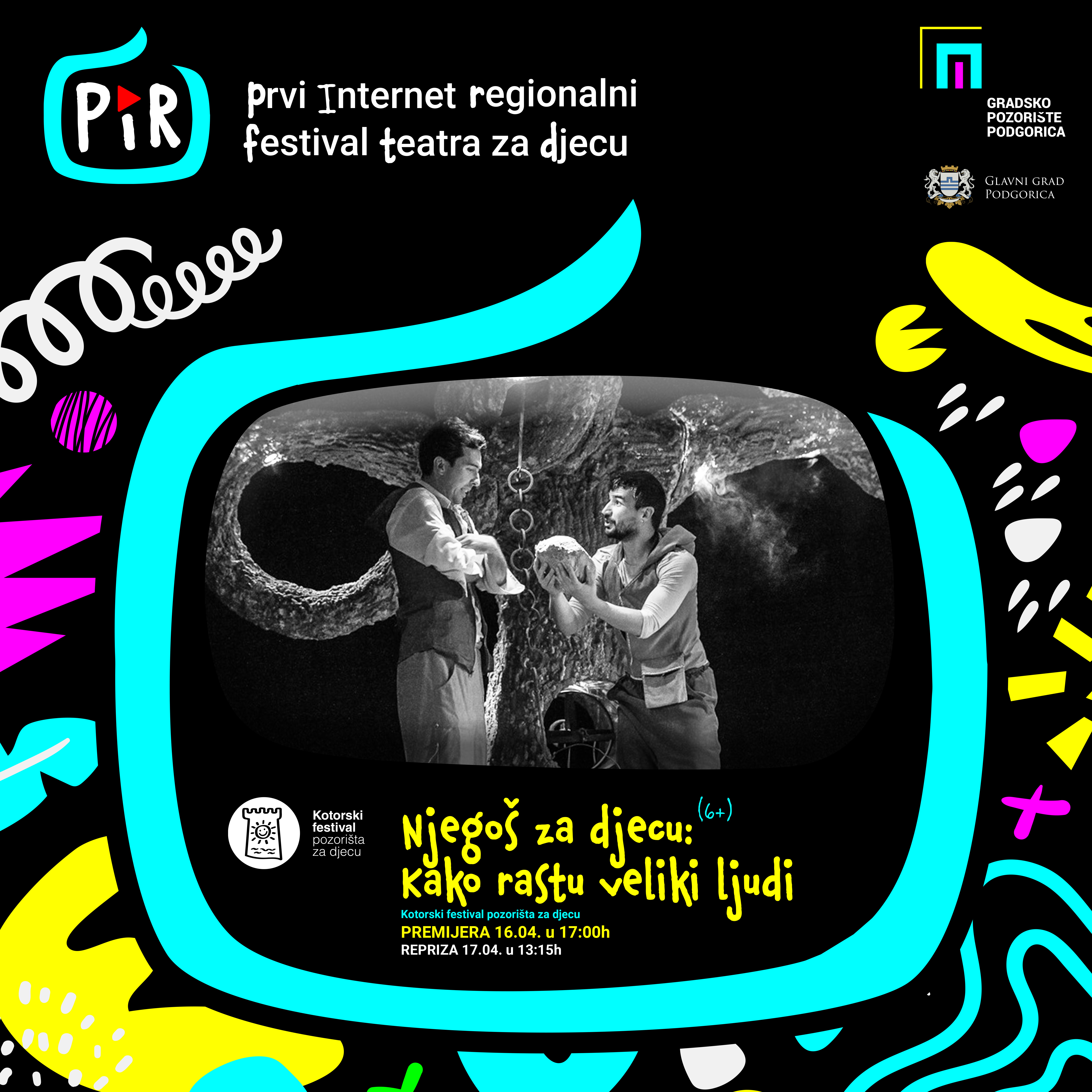 """Predstava ,,Njegoš za djecu: Kako rastu veliki ljudi"""" (6+) na PIR festivalu"""