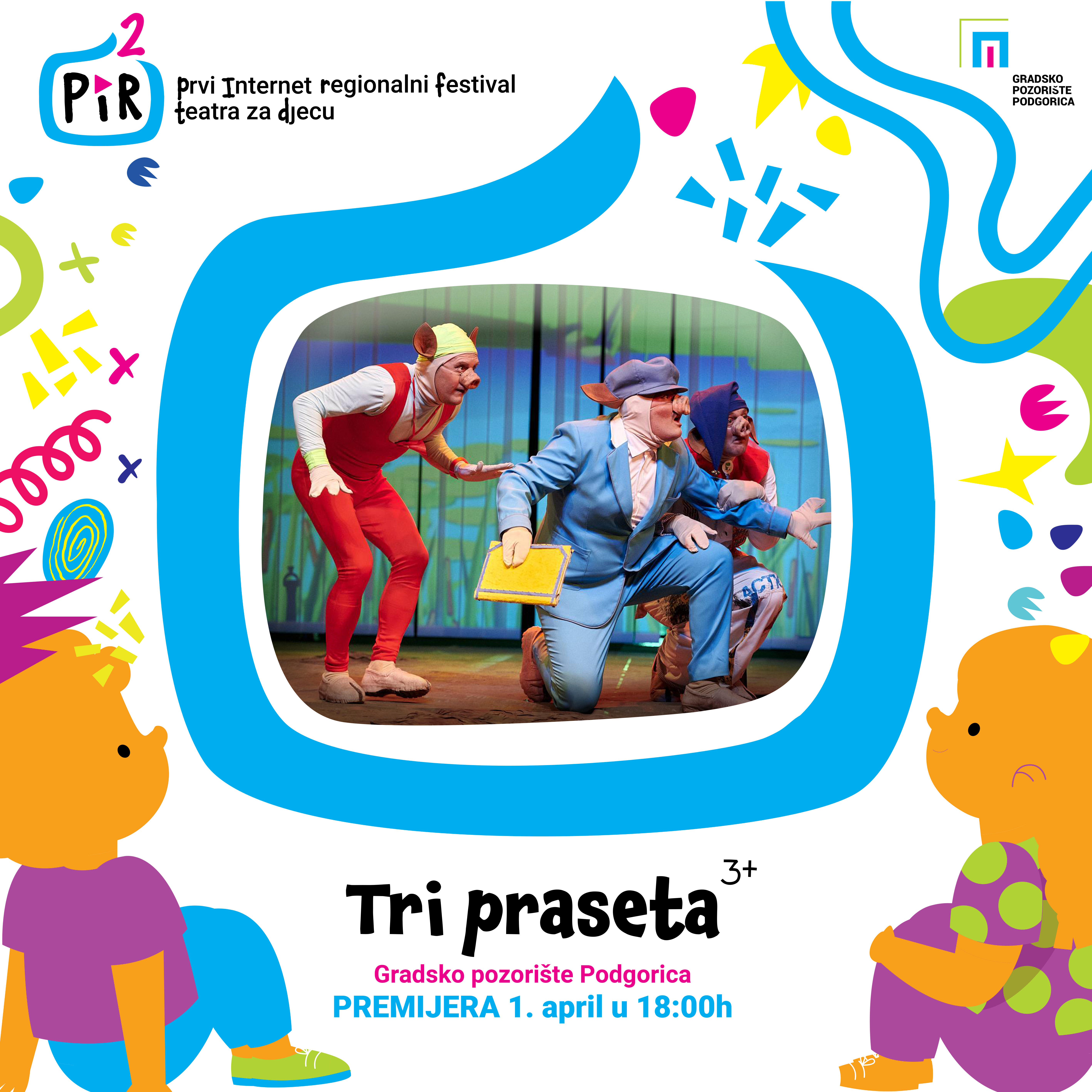 ",,Tri praseta"" otvaraju PIR 2 festival"