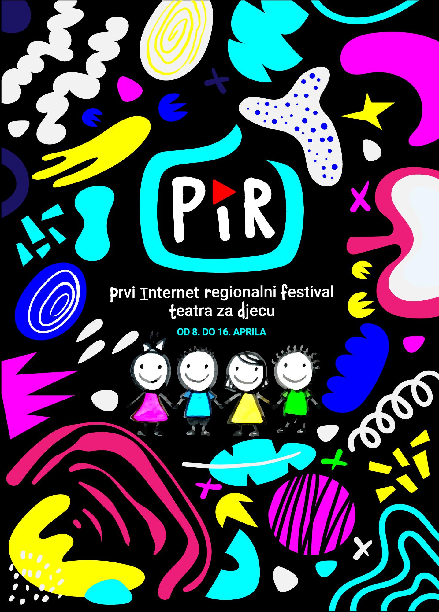 PRVI INTERNET REGIONALNI FESTIVAL TEATRA ZA DJECU – PIR FESTIVAL